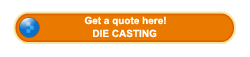 Get a die casting quote here!