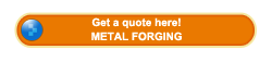 Get a quotation about metal forging