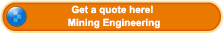 Get a quote about mining engineering here