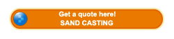 Get a quote about sand casting here