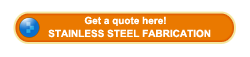 Get a quotation about stainless steel fabrication here